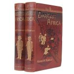 STANLEY, Henry M. In Darkest Africa, or the Quest Rescue and Retreat of Emin, Governor of Equatoria
