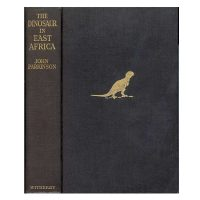PARKINSON, John. The Dinosaur in East Africa; an account of the giant reptile beds of Tendaguru, Tanganyika territory.