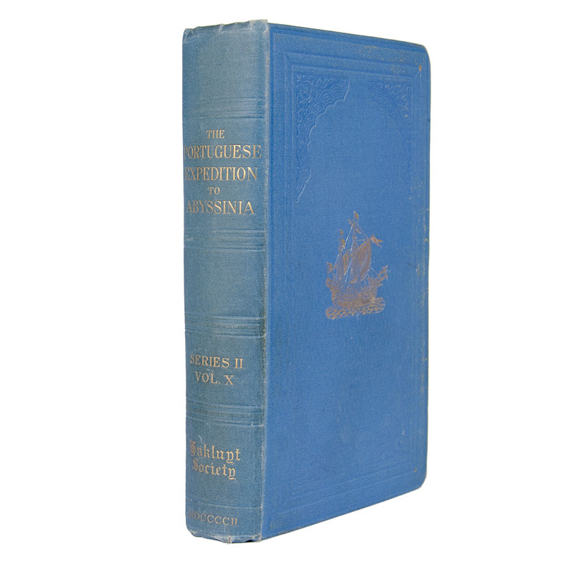 WHITEWAY, R. S. (Translator). The Portuguese expedition to Abyssinia in 1541-1543, as narrated by Castanhoso, with some contemporary letters, the short account of Bermudez.