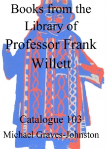 Professor Frank Willett's Library, catalogue 103.